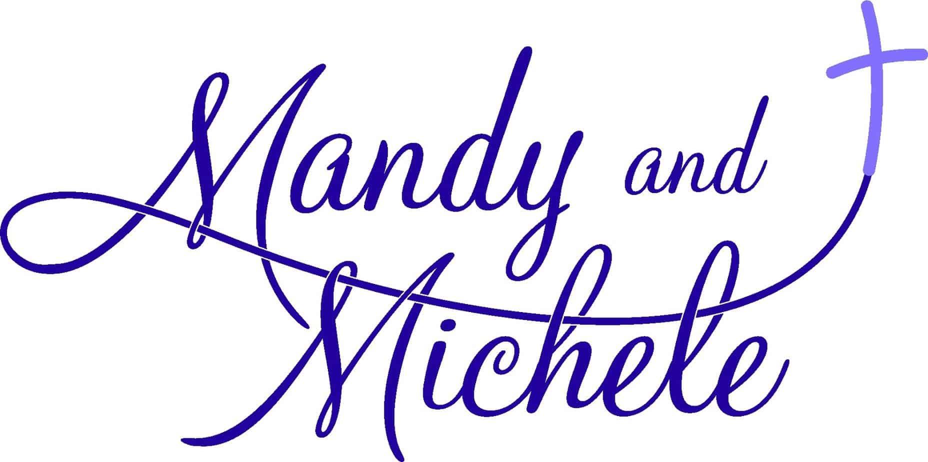 Mandy & Michele