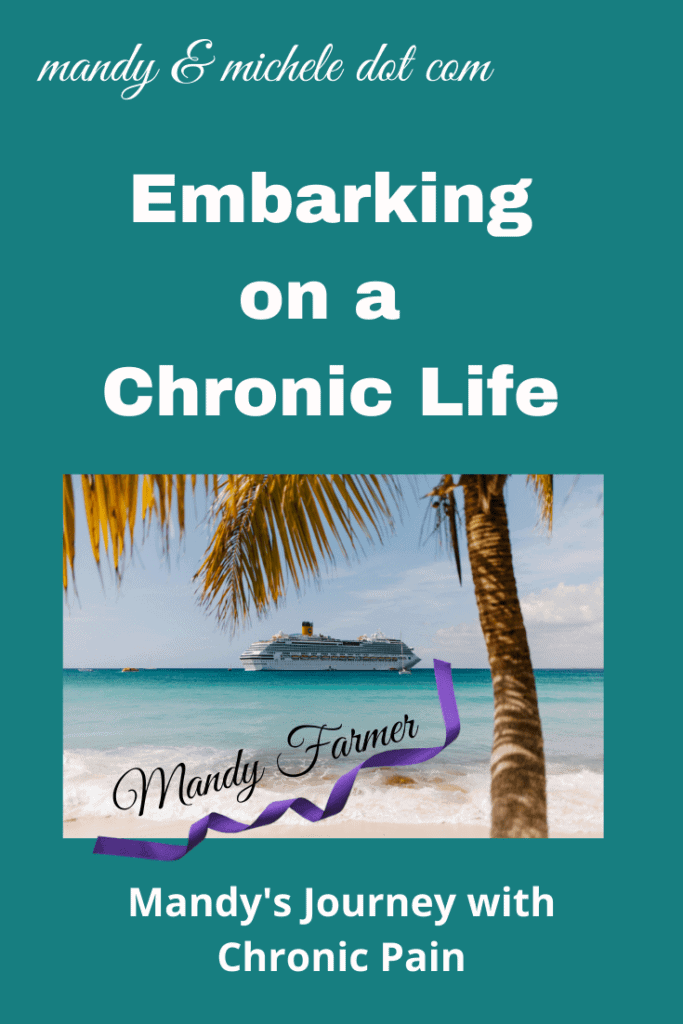embarking on the chronic life