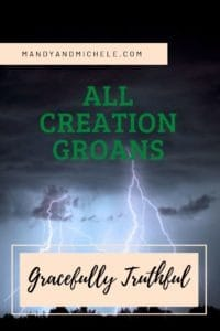 all creation groans