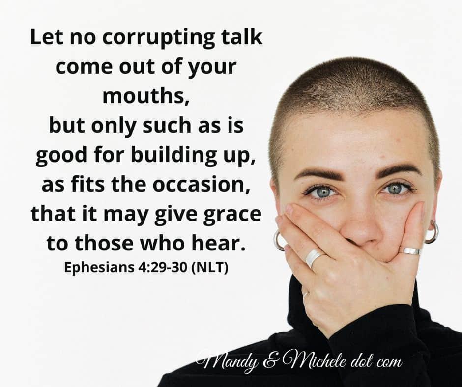 Ephesians 4:29 Think Before you Speak