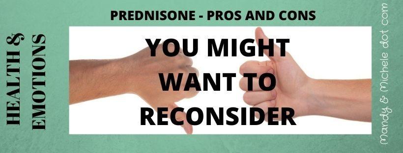 Pros and Cons of Prednisone